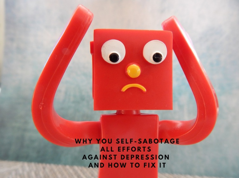 Self-sabotage and depression